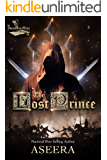 The Lost Prince: Lost and Found