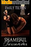 Shameful Surrender (Bound for Service Book 3)
