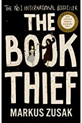 The Book Thief: The life-affirming number one international bestseller Kindle Edition