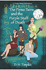 The Firma Twins and the Purple Staff of Death: A Firma Twins Adventure, Book 1 Kindle Edition