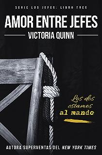Amor entre jefes (Los jefes nº 3) (Spanish Edition)