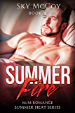 Summer Fire Book 2: M/M Romance Summer Heat Series