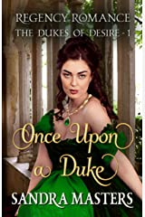 Once Upon a Duke: Regency Romance (The Dukes of Desire Book 1) Kindle Edition
