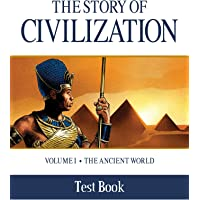 The Story of Civilization Test Book: Volume I - The Ancient World: 1