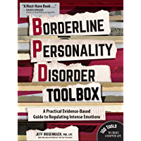 Borderline Personality Disorder Toolbox: A Practical Evidence-Based Guide to Regulating Intense Emotions (English Edition)