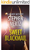 Sweet Blackmail: A Kilroy Mystery