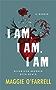 I Am, I Am, I Am: Seventeen Brushes With Death (English Edition)