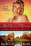 Miss Bennet Blooms: A Pride and Prejudice Novella (Love at Pemberley Book 3)