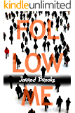 Follow Me: A mashup of self-help gurus, megachurch leaders, and growing empires