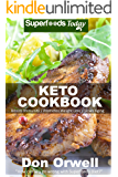 Keto Cookbook: Over 40 Ketogenic Recipes full of Low Carb Slow Cooker Meals