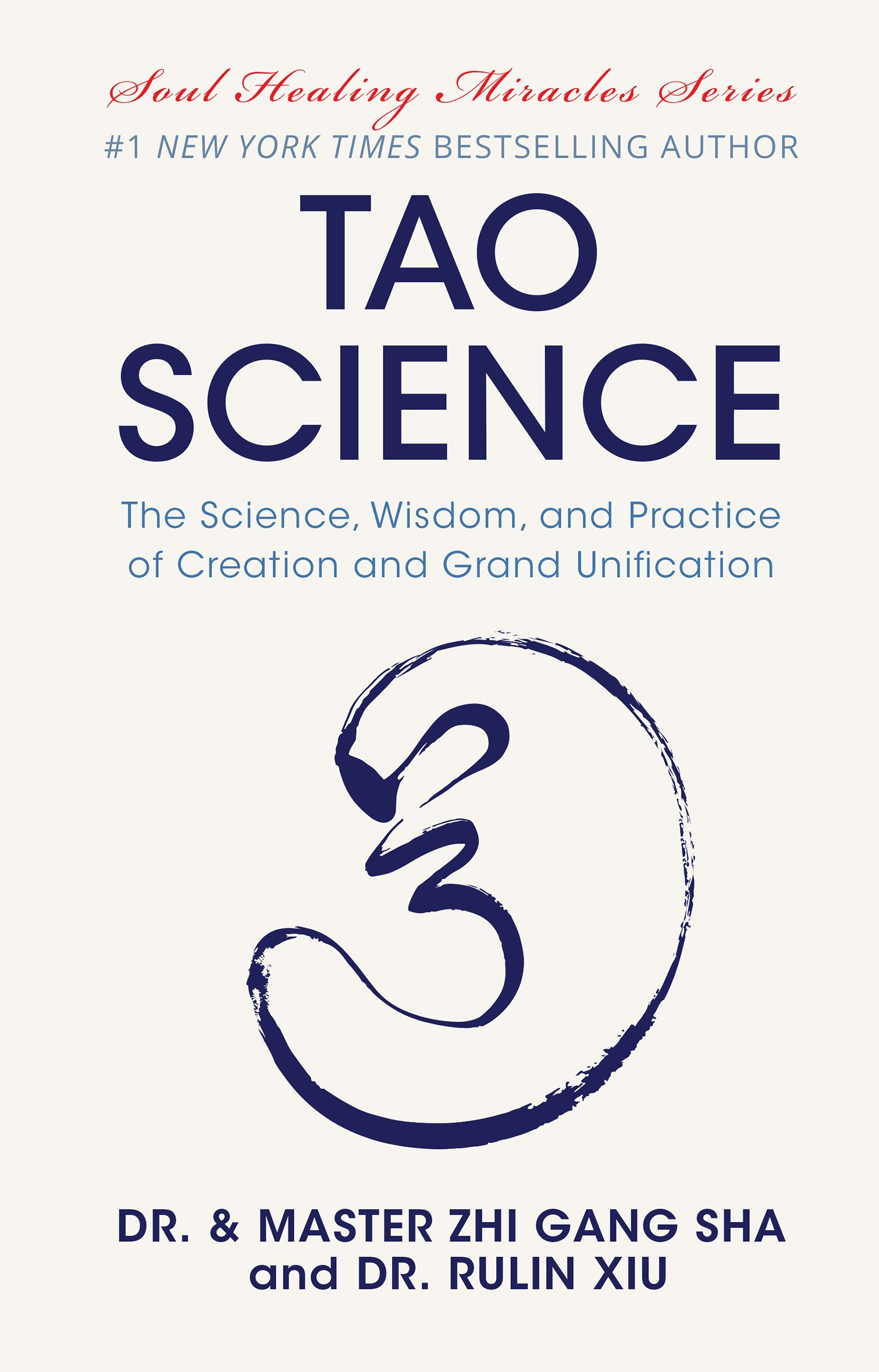 Tao Science: The Science, Wisdom, and Practice of Creation and Grand Unification