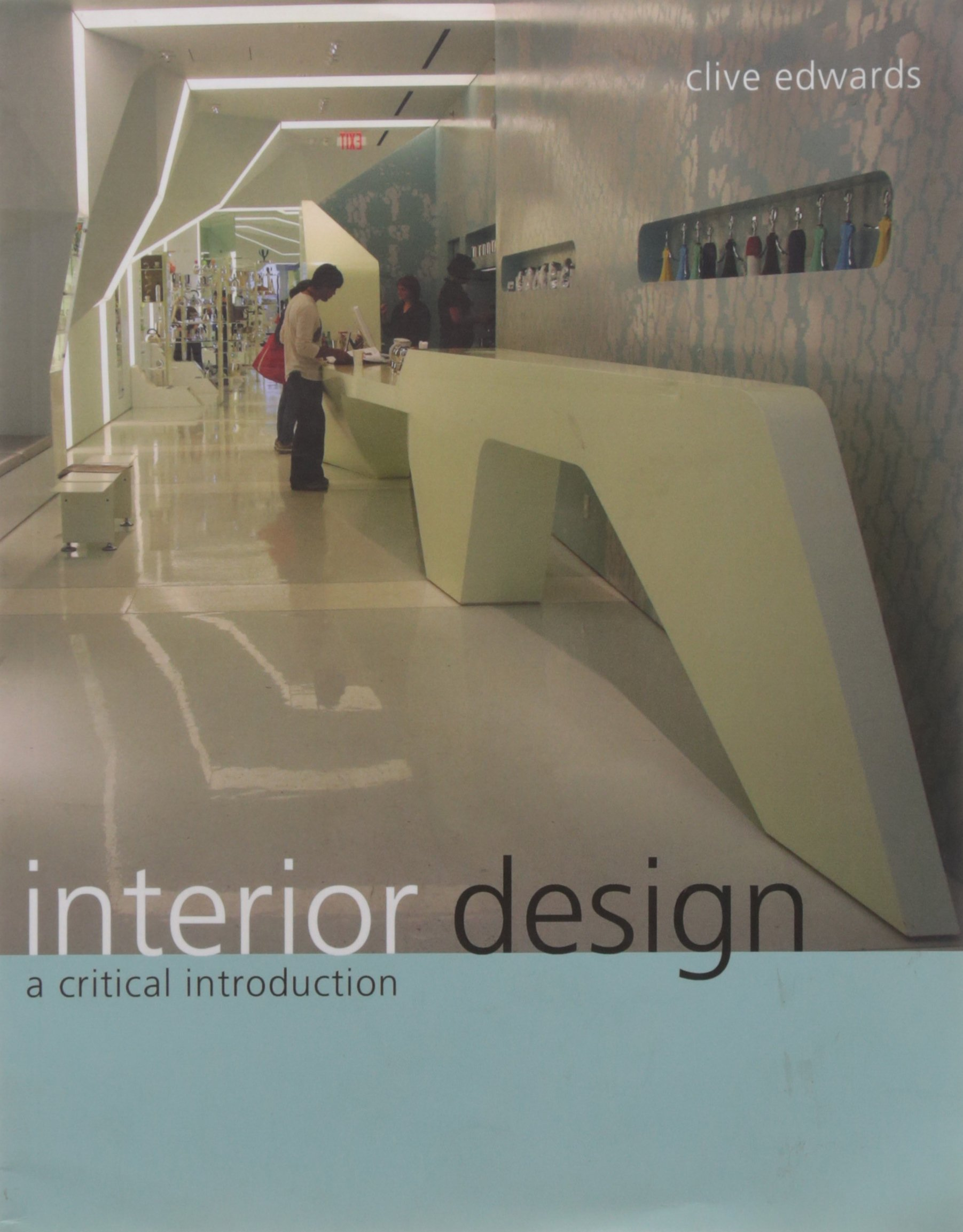 Amazon Interior Design A Critical Introduction 9781847883124 Clive Edwards Books