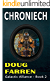 Chroniech (Galactic Alliance Book 2)