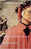 Divina Commedia: Interpretazione  in prosa