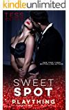 Sweet Spot (Plaything Book 2)