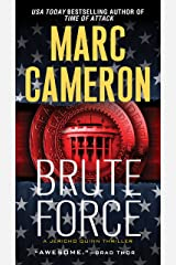 Brute Force (Jericho Quinn Thriller Book 6) Kindle Edition