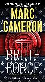 Brute Force (Jericho Quinn Thriller Book 6)