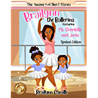 Brailynn, The Ballerina (The Ausome Kid Short Stories) book cover