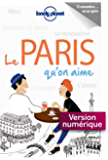 Le Paris qu'on aime (French Edition)