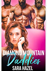 Diamond Mountain Daddies: A Contemporary Why Choose Romance (More to Love) Kindle Edition