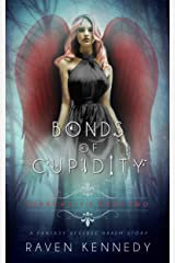 Bonds of Cupidity: A Fantasy Reverse Harem Story (Heart Hassle Book 2) Kindle Edition