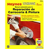 Automotive Body Repair & Painting Manual (Spanish) (Haynes Repair Manuals)