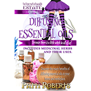 Diffusing Essential Oils: For beginners (Witchwood Estate Collectables)