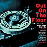 Out On The Floor - Northern Soul [Double CD]