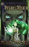 Dryad's Wrath: The Riftkey Chronicles Book 1