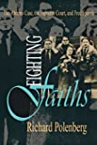 Fighting Faiths: The Abrams Case, The Supreme Court, and Free Speech (Cornell Paperbacks)