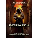 The Human-Undead War II: Patriarch