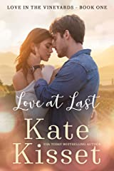 Love at Last: Rich and Famous Movie Star meets Small Town Baker (Wine Country Romance Series Book 1) Kindle Edition