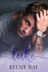 Luke (Signature Sweethearts) Kindle Edition