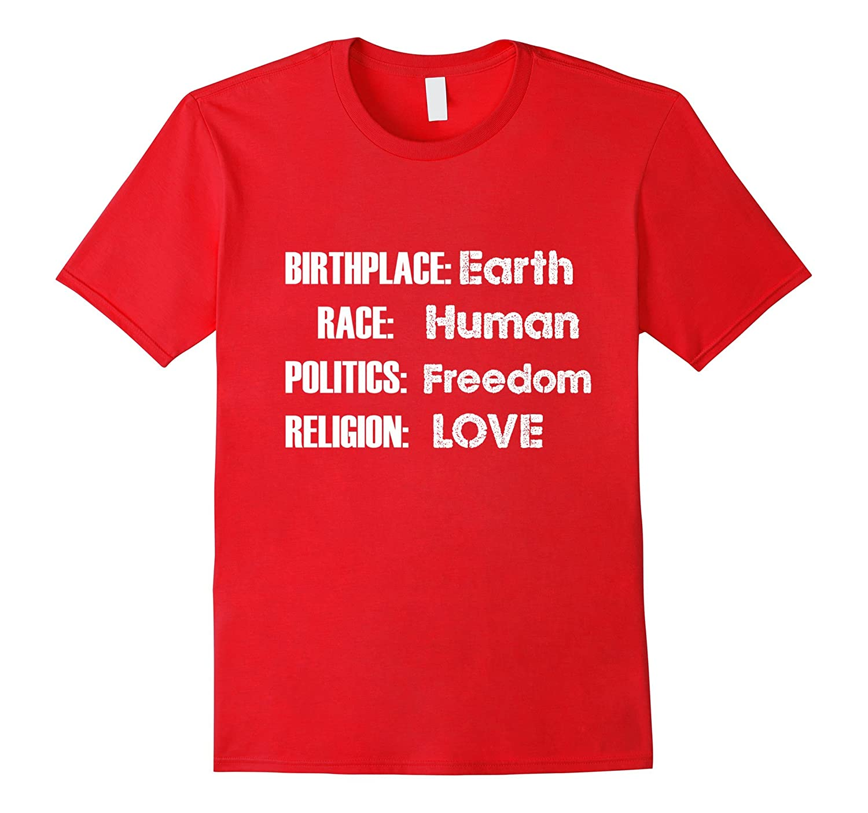 Birth Place Earth Race Human T Shirt T-Shirt Tee Shirt Gift-CL
