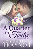 A Quarter to Twelve: Book one in the Time Series