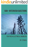 500+ INTERVIEW QUESTIONS: FOR FRESH ELECTRICAL ENGINEERS