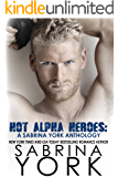 Hot Alpha Heroes: A Sabrina York Anthology