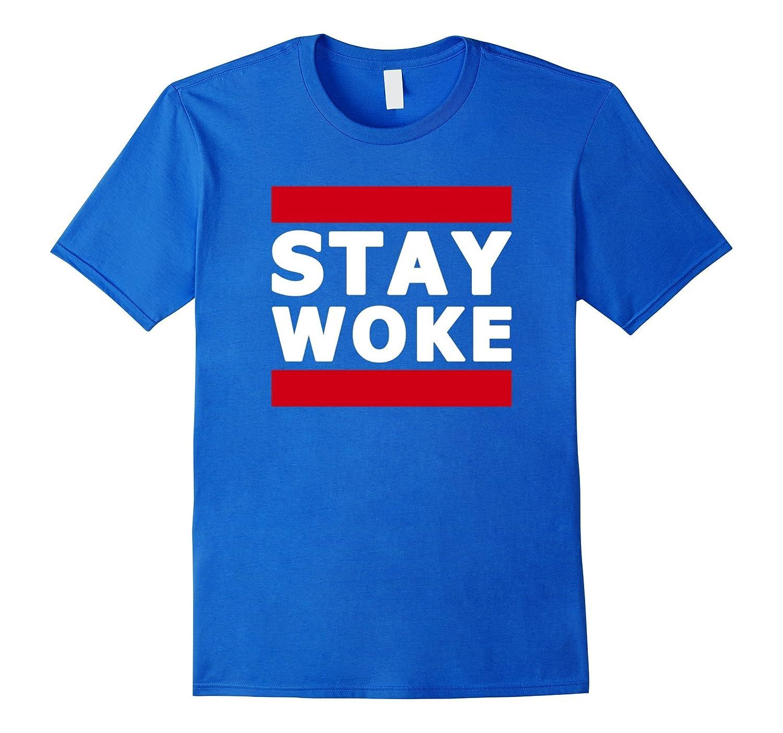 Hashtag Stay Woke Protest Tee Shirt-FL