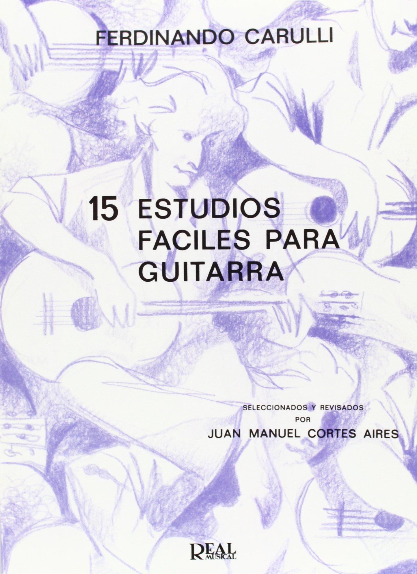 Ferdinando Carulli: 15 Estudios Fáciles para Guitarra: Amazon.es: Ferdinando Carulli, Guitar: Libros