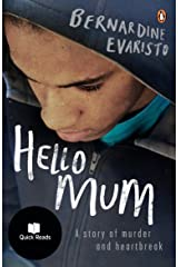 Hello Mum: From the Booker prize-winning author of Girl, Woman, Other (Quick Reads) Kindle Edition