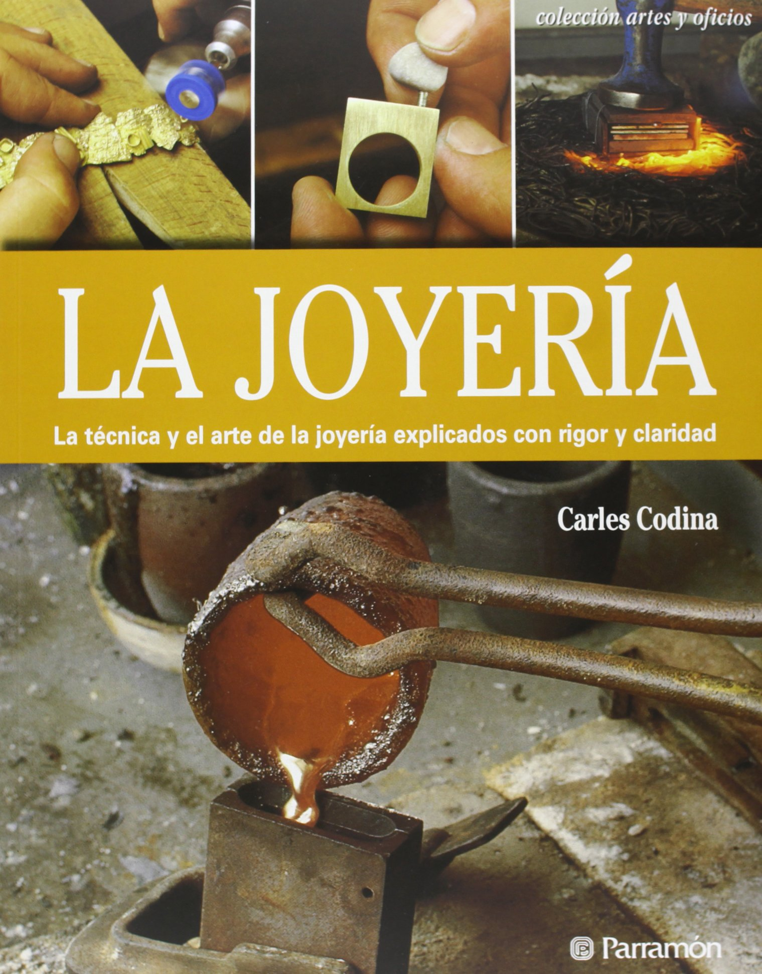La joyería (Spanish Edition): Carles Codina i Armengol: 9788434241039: Amazon.com: Books