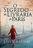 O segredo da livraria de Paris (Portuguese Edition)