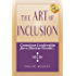 The Art of Inclusion: Conscious Leadership for a Diverse World