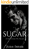 Sugar (The Henchmen MC Book 12)