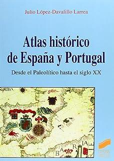 Atlas de historia contemporánea de España y Portugal: 7 Atlas ...