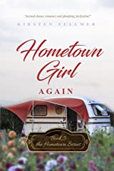 Hometown Girl Again (Hometown Series Book 5) Kindle Edition