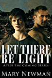Let There Be Light (After the Coming Book 2)