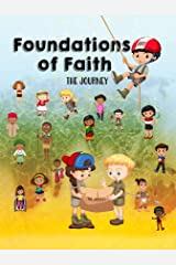 Foundations of Faith Children's Edition: Isaiah 58 Mobile Training Institute Kindle Edition