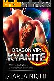 Dragon VIP: Kyanite (7 Virgin Brides for 7 Weredragon Billionaires Book 3)