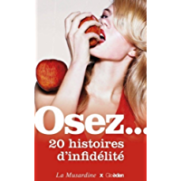 Osez 20 histoires d'infidélité